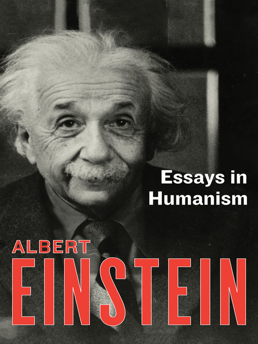Title details for Essays in Humanism by Albert Einstein - Available
