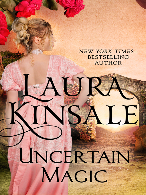 Title details for Uncertain Magic by Laura Kinsale - Wait list