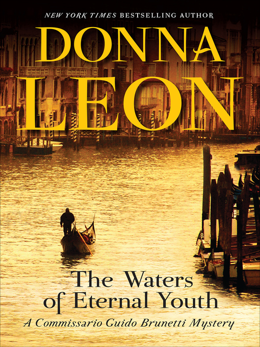 Title details for The Waters of Eternal Youth by Donna Leon - Wait list