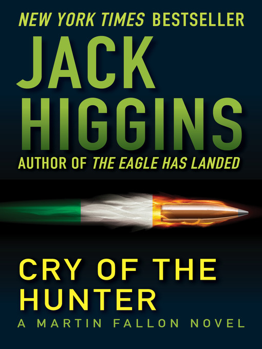 Title details for Cry of the Hunter by Jack Higgins - Wait list