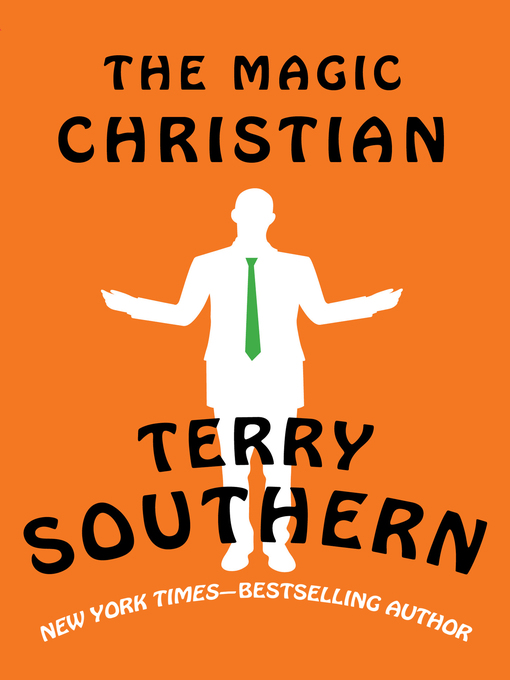 Title details for The Magic Christian by Terry Southern - Available