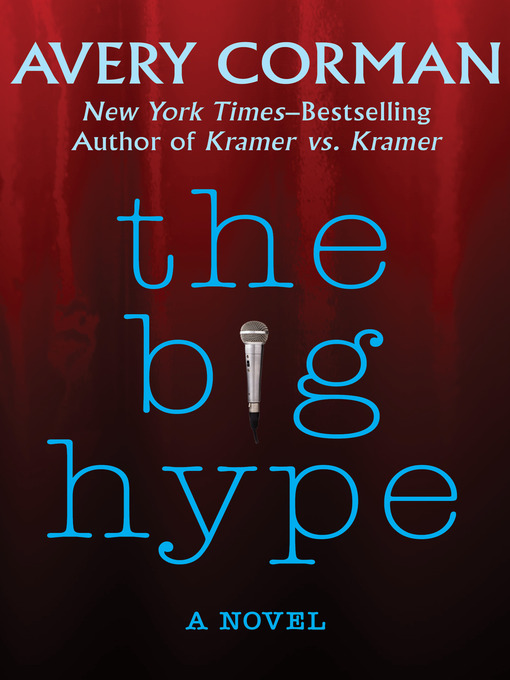 Title details for Big Hype by Avery Corman - Available