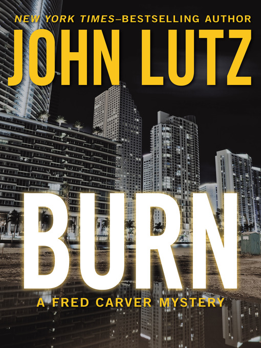 Title details for Burn by John Lutz - Available
