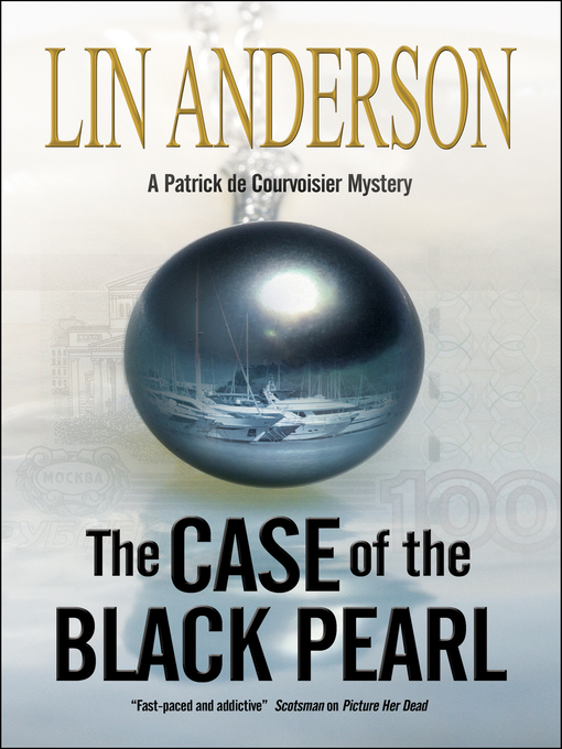 Title details for The Case of the Black Pearl by Lin Anderson - Available
