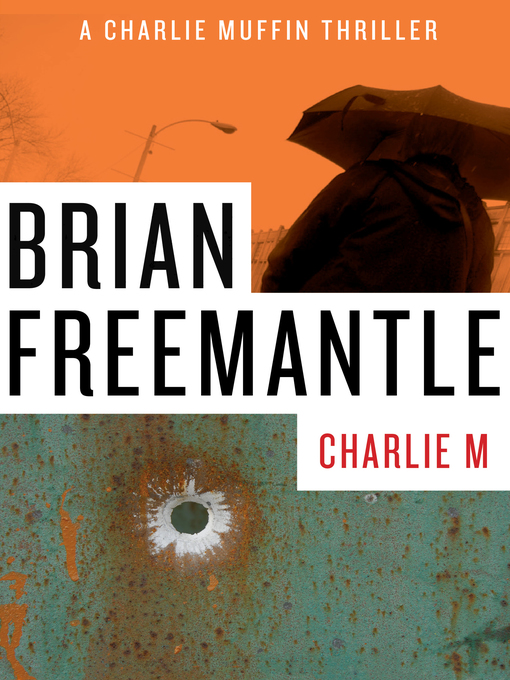 Title details for Charlie M by Brian Freemantle - Available