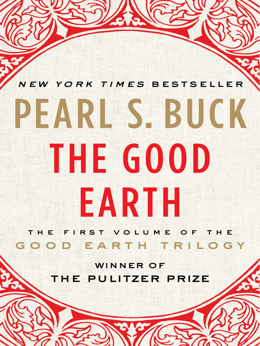 Title details for The Good Earth by Pearl S. Buck - Available