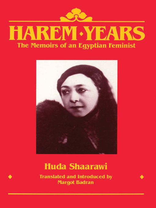 Title details for Harem Years by Huda Shaarawi - Available