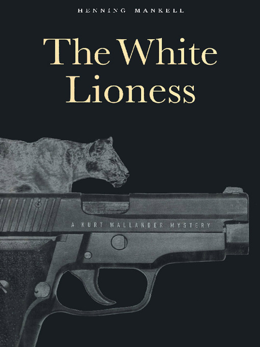 Title details for The White Lioness by Henning Mankell - Available