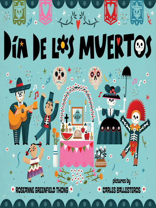 Title details for Dia de Los Muertos by Roseanne Greenfield Thong - Available