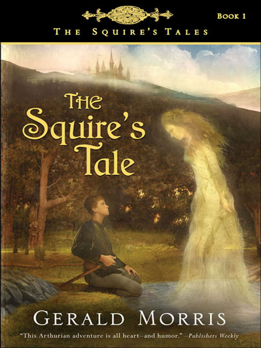 Title details for The Squire's Tale by Gerald Morris - Available