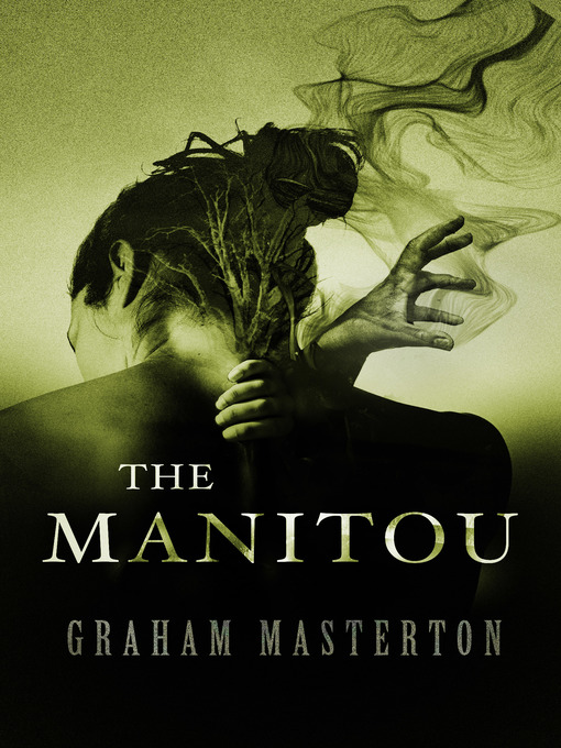 Title details for The Manitou by Graham Masterton - Available
