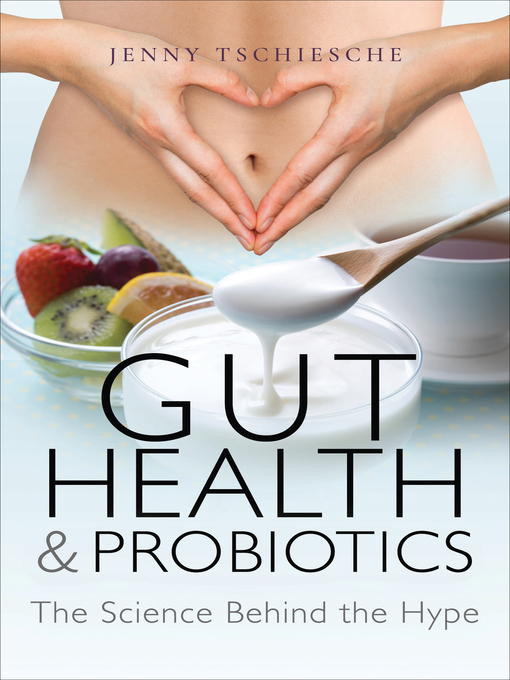 Title details for Gut Health & Probiotics by Jenny Tschiesche - Available