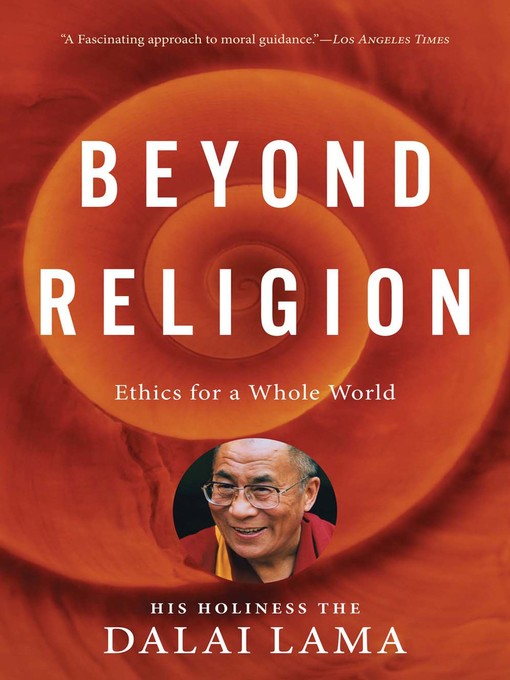 Title details for Beyond Religion by The Dalai Lama - Available