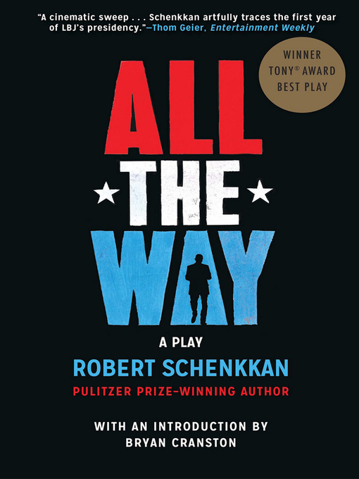 Title details for All the Way by Robert Schenkkan - Available