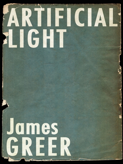 Title details for Artificial Light by James Greer - Available