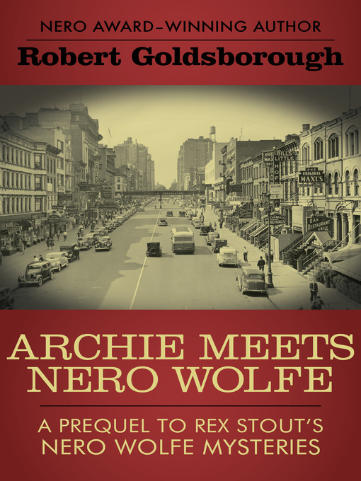 Title details for Archie Meets Nero Wolfe by Robert Goldsborough - Available