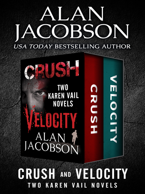 Title details for Crush & Velocity by Alan Jacobson - Available
