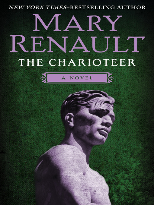 Title details for The Charioteer by Mary Renault - Wait list