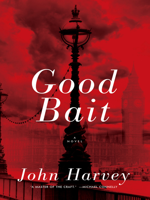 Title details for Good Bait by John Harvey - Available