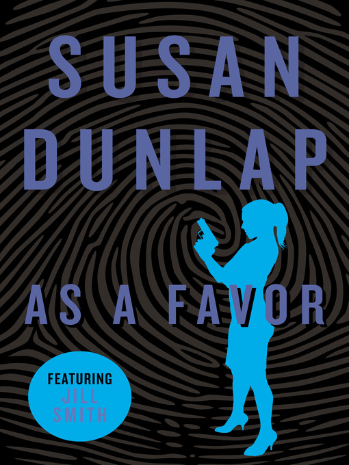 Title details for As a Favor by Susan Dunlap - Available