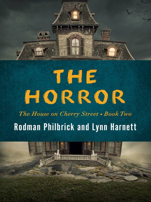 Title details for The Horror by Rodman  Philbrick - Wait list