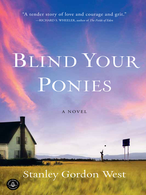 Title details for Blind Your Ponies by Stanley Gordon West - Wait list