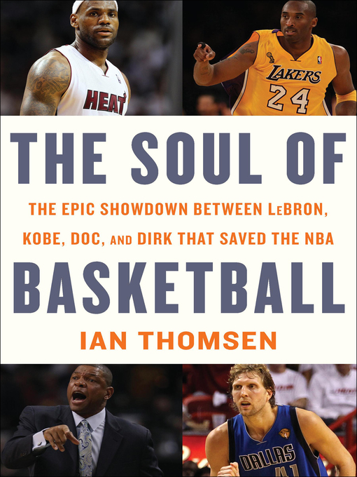 Title details for The Soul of Basketball by Ian Thomsen - Available