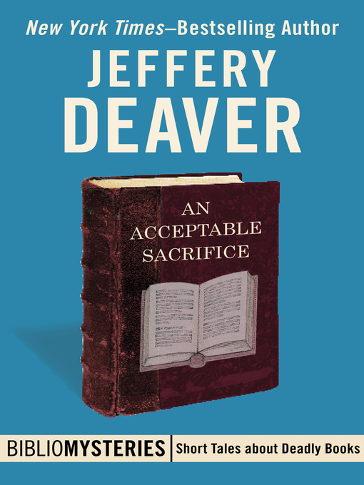 Title details for An Acceptable Sacrifice by Jeffery Deaver - Available