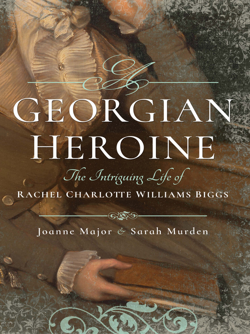 Title details for A Georgian Heroine by Joanne Major - Available