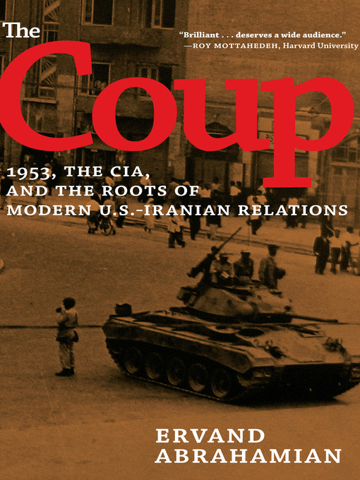 Title details for The Coup by Ervand Abrahamian - Available