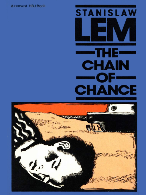 Title details for The Chain of Chance by Stanislaw Lem - Available