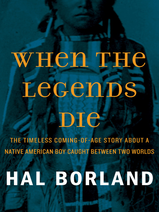the description of the life of tom black bull in hal borlands when the legends die Sorry but we don't appear to have a description for when the legends die written by  hal borland, robert dozier genre: young tom black bull: sondra pratt.