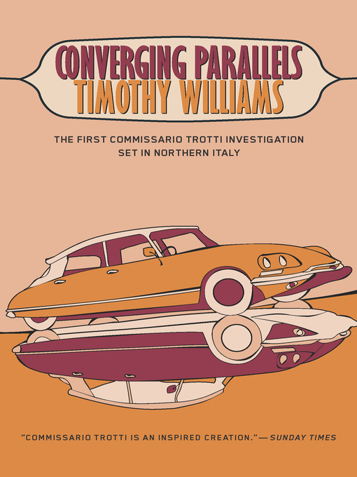 Title details for Converging Parallels by Timothy Williams - Available