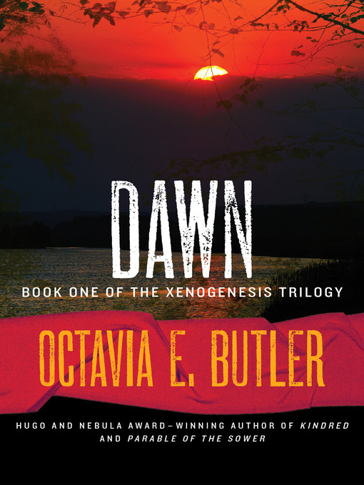 Title details for Dawn by Octavia E. Butler - Available
