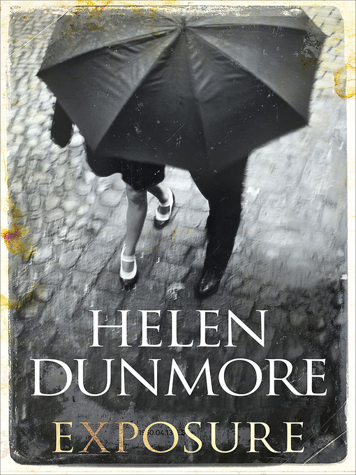 Title details for Exposure by Helen Dunmore - Available