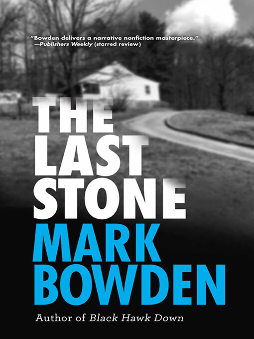 Title details for The Last Stone by Mark Bowden - Wait list