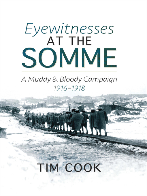Title details for Eyewitnesses at the Somme by Tim Cook - Wait list