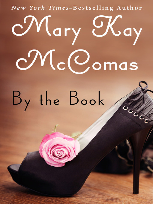 Title details for By the Book by Mary Kay McComas - Available
