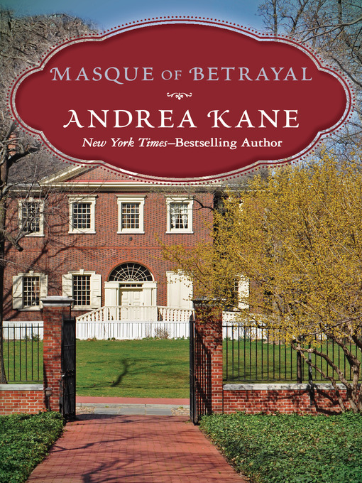 Title details for Masque of Betrayal by Andrea Kane - Available