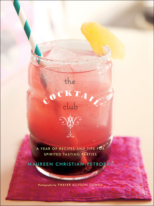 Title details for The Cocktail Club by Maureen Christian-Petrosky - Available
