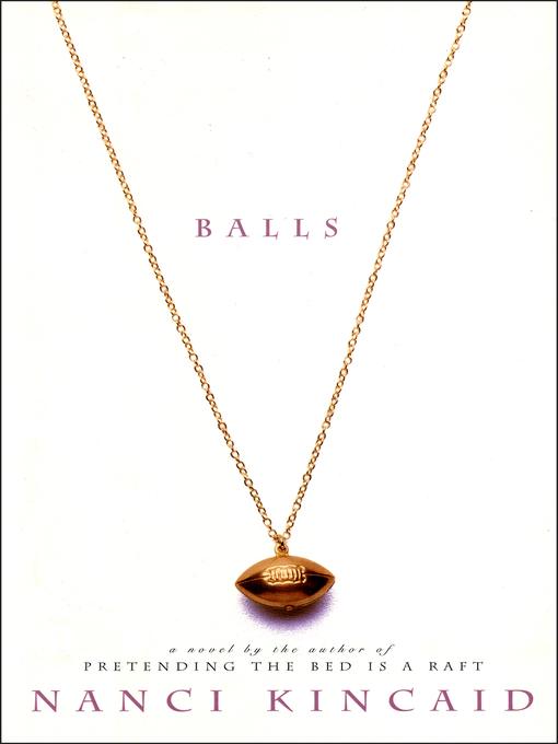 Balls a novel