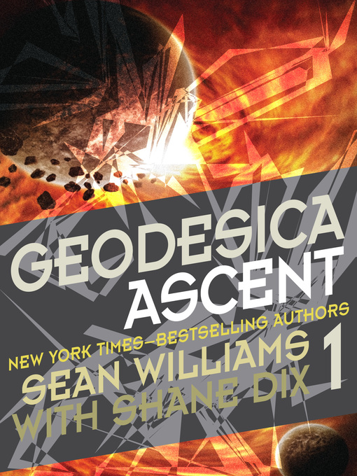 Title details for Geodesica Ascent by Sean Williams - Available