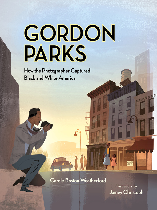 Title details for Gordon Parks by Carole B. Weatherford - Available