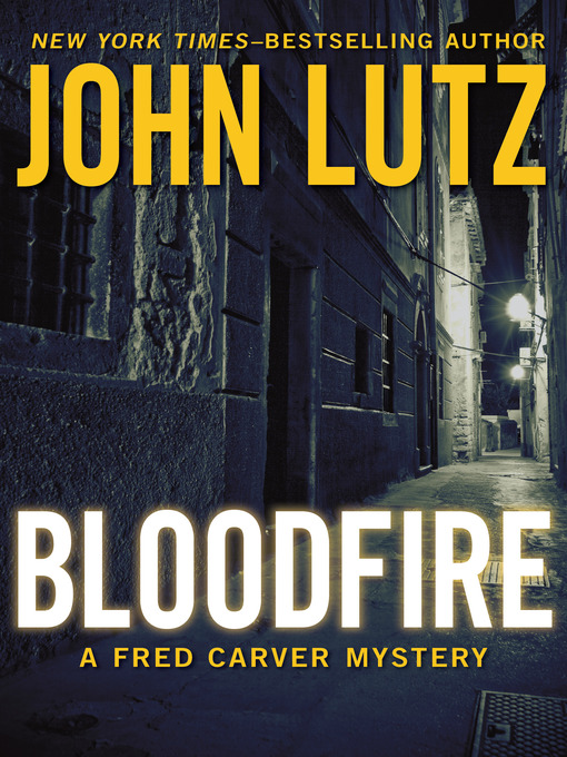 Title details for Bloodfire by John Lutz - Available