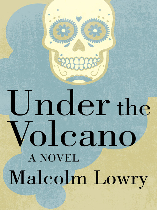 Cover of Under the Volcano
