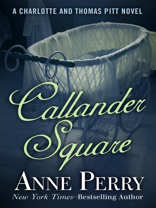 Title details for Callander Square by Anne Perry - Available