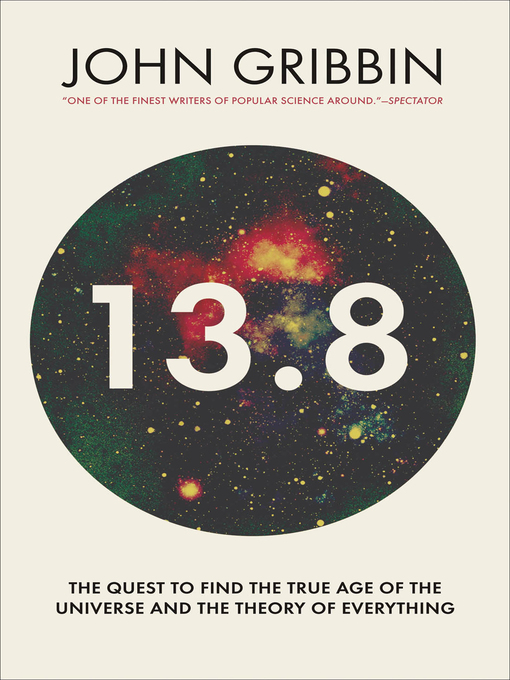 Title details for 13.8 by John Gribbin - Available