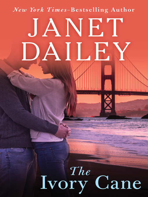 Title details for Ivory Cane by Janet Dailey - Wait list