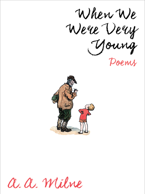 Title details for When We Were Very Young by A. A. Milne - Wait list