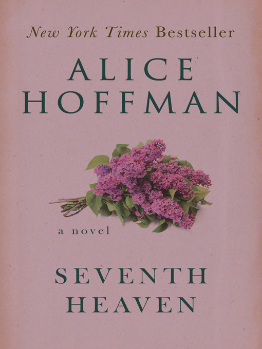 Title details for Seventh Heaven by Alice Hoffman - Available